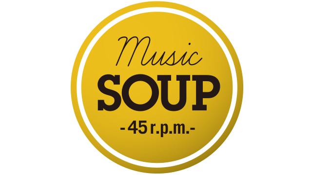 MUSIC SOUP -45r.p.m.(revolution per man)-